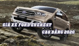Giá xe Ford Everest Cao Bằng 2020